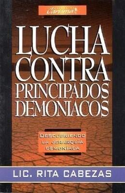 Lucha Contra Principados Demon-Acos: Fight Demonic Principalities als Taschenbuch