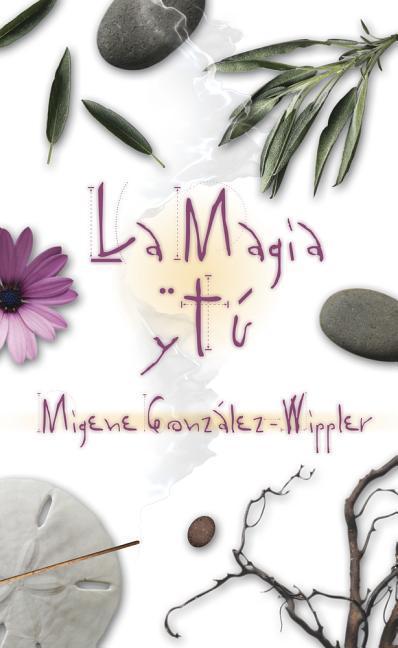 La Magia y T? als Taschenbuch