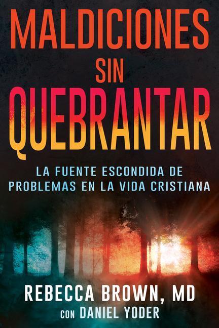 Maldiciones Sin Quebrantar = Unbroken Curses als Taschenbuch