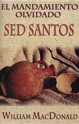 Mandamiento Olvidado: sed Santos als Taschenbuch