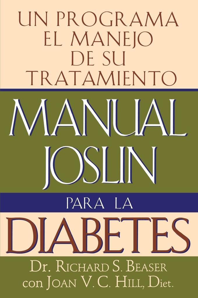 Manual Joslin Para La Diabetes als Taschenbuch