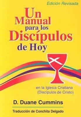 Un Manual Para Los Discipulos de Hoy En La Iglesia Cristiana (Discipulos de Cristo) als Taschenbuch
