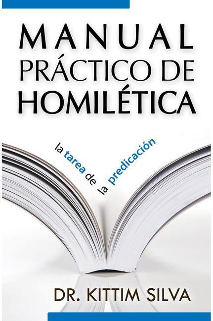 Manual Prctico de Homil'tica Nueva Portada Prximamente: Practical Homiletics Manual New Cover Coming Soon als Taschenbuch