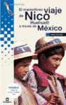 El maravilloso viaje de Nico Huehuetl a través de México als Taschenbuch