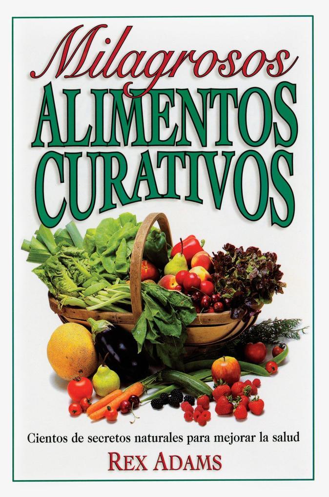Milagrosos Alimentos Curativos als Taschenbuch