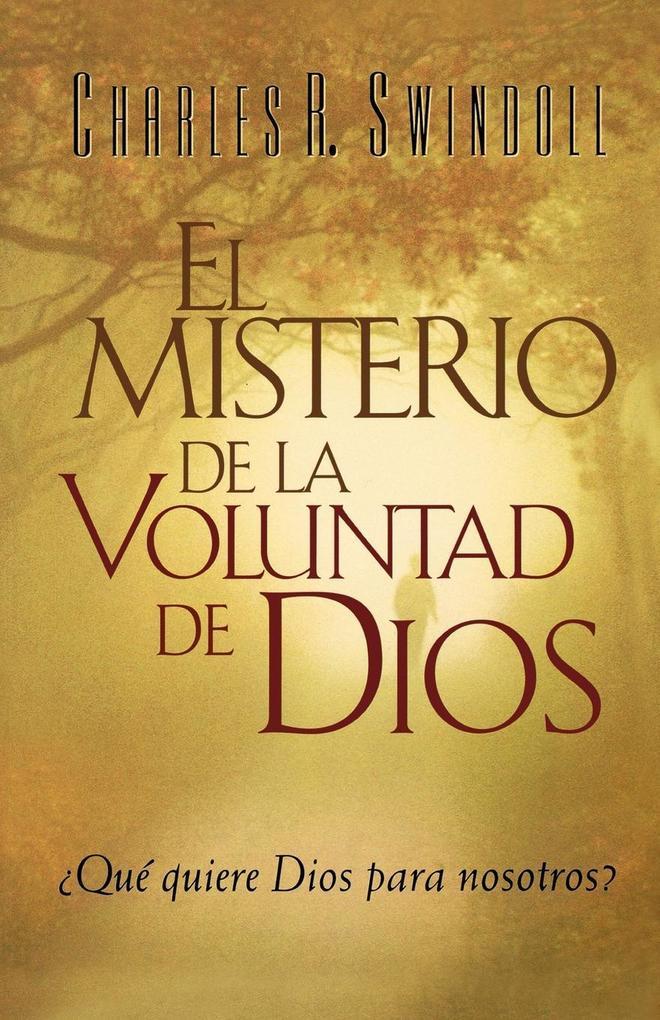 El Misterio de la coluntad de Dios als Taschenbuch