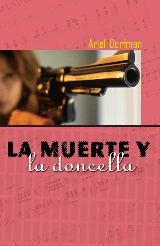 La Muerte y La Doncella = Death and the Maiden als Taschenbuch