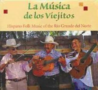 La Musica de Los Viejitos: Hispano Folk Music of the Rio Grande del Norte als Hörbuch