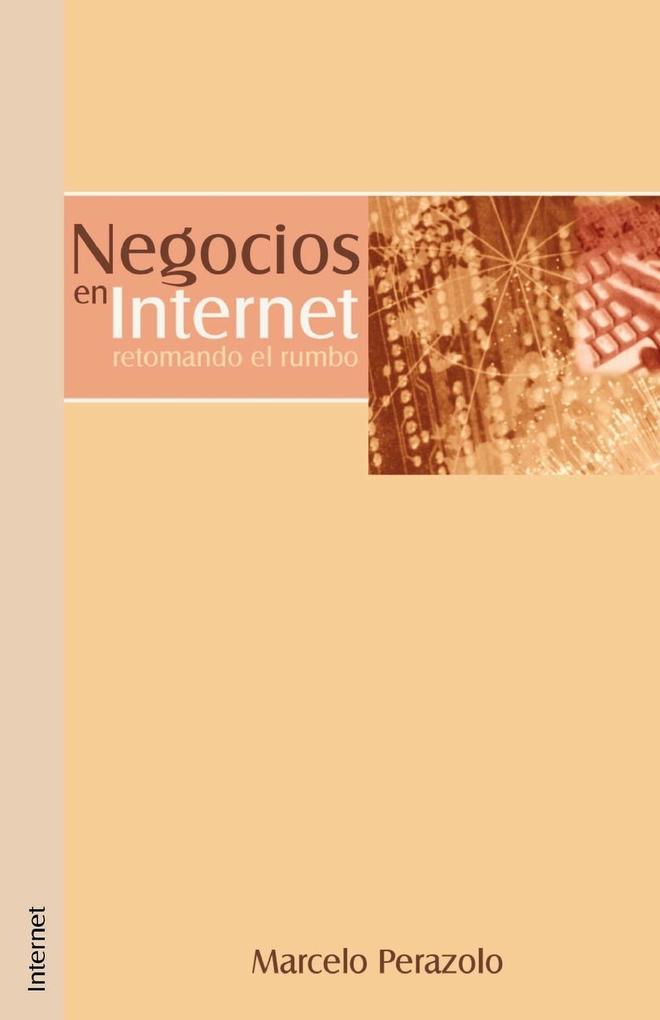 Negocios en Internet: Retomando el Rumbo als Taschenbuch