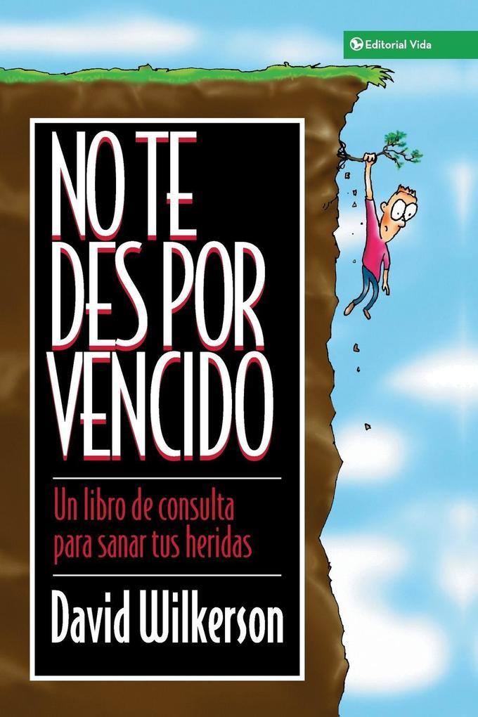 No Te Des Por Vencido als Taschenbuch