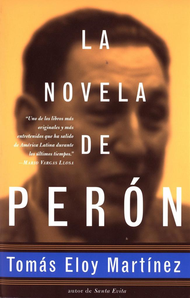 Peron Novel-Spanish Edition = the Peron Novel = the Peron Novel = the Peron Novel = the Peron Novel = the Peron Novel = the Peron Novel = the Peron No als Taschenbuch