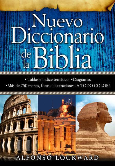 Nuevo Diccionario de La Biblia = New Bible Dictionary: Una Obra de Consulta Que Aportara Desde La a Hasta La Z, Informacion Valiosa. als Buch