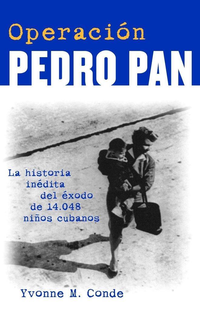 Operacion Pedro Pan als Taschenbuch
