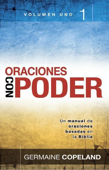 Oraciones Con Poder Tomo 1: Prayers That Avail Much Vol. 1 als Taschenbuch