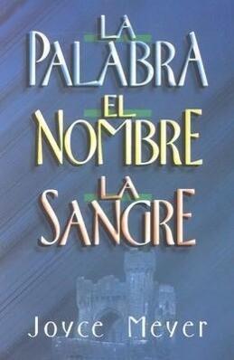 Palabra, El Nombre y La Sangre, La: The Word, the Name, the Blood als Taschenbuch