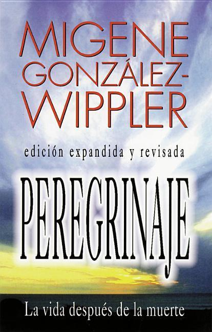 Peregrinaje: La Vida Despues de la Muerte = What Happens After Death als Taschenbuch