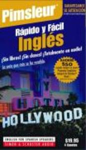 Rapido y Facil Ingles (Quick & Simple English for Spanish Speakers): Learn to Speak and Understand English for Spanish with Pimsleur Language Programs als Hörbuch
