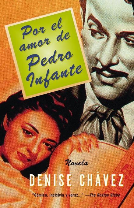 Por El Amor de Pedro Infante: Una Novella = Loving Pedro Infante als Taschenbuch