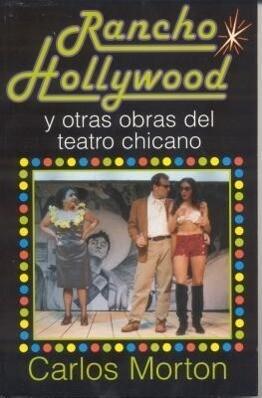 Rancho Hollywood y Otras Obras del Teatro Chicano als Buch