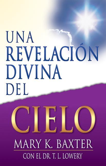 Una Revelación Divina del Cielo als Taschenbuch