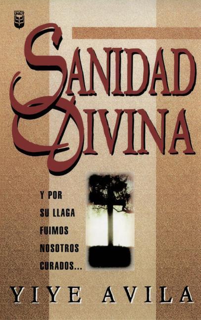 Sanidad Divina: Divine Healing als Taschenbuch