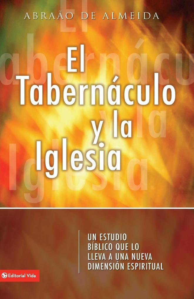 Tabernaculo y La Iglesia als Buch