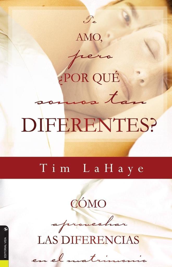 Te Amo, Pero, Por Qu Somos Tan Diferentes? als Taschenbuch