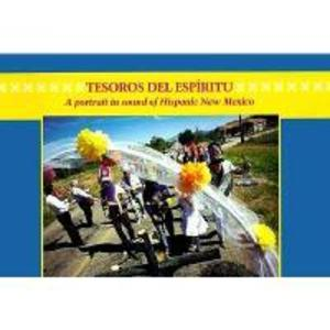 Tesoros del Espiritu/Treasures of the Spirit: A Portrait in Sound of Hispanic New Mexico als Taschenbuch