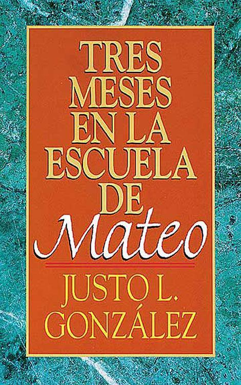 Tres Meses En La Escuela de Mateo als Taschenbuch