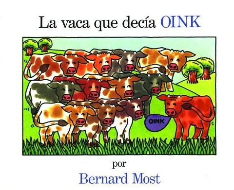 La Vaca Que Decia Oink = The Cow That Went Oink als Taschenbuch