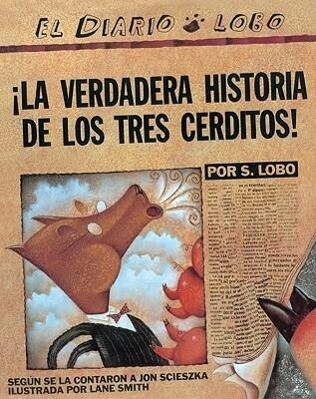 La Verdadera Historia de Los Tres Cerditos! (the True Story of the Three Little Pigs) als Taschenbuch