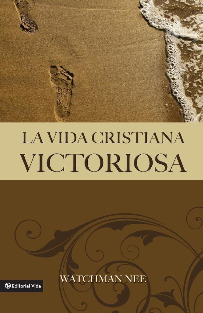 La Vida Cristiana Victoriosa als Taschenbuch