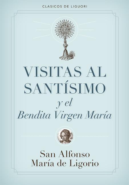 Visitas Al Santisimo = Visions to Sainthood als Taschenbuch