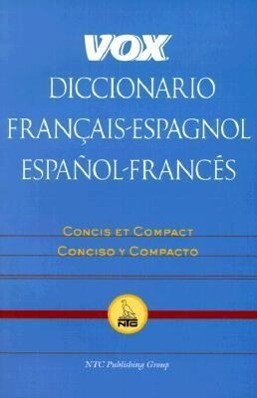 Vox Diccionario Francais-Espagnol/Espanol-Frances: Concis Et Compact/Concisco y Compacto als Taschenbuch