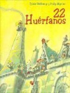 22 Huerfanos als Taschenbuch