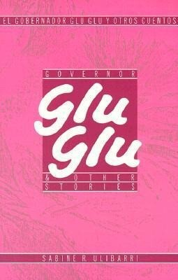 El Gobernador Glu Glu/Governor Glu Glu als Taschenbuch