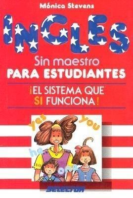 Ingles Sin Maestro Estudiantes = English for Students als Taschenbuch