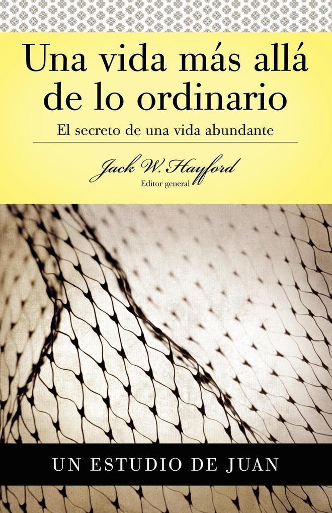 Una Vida Mas Alla de Lo Ordinario als Taschenbuch