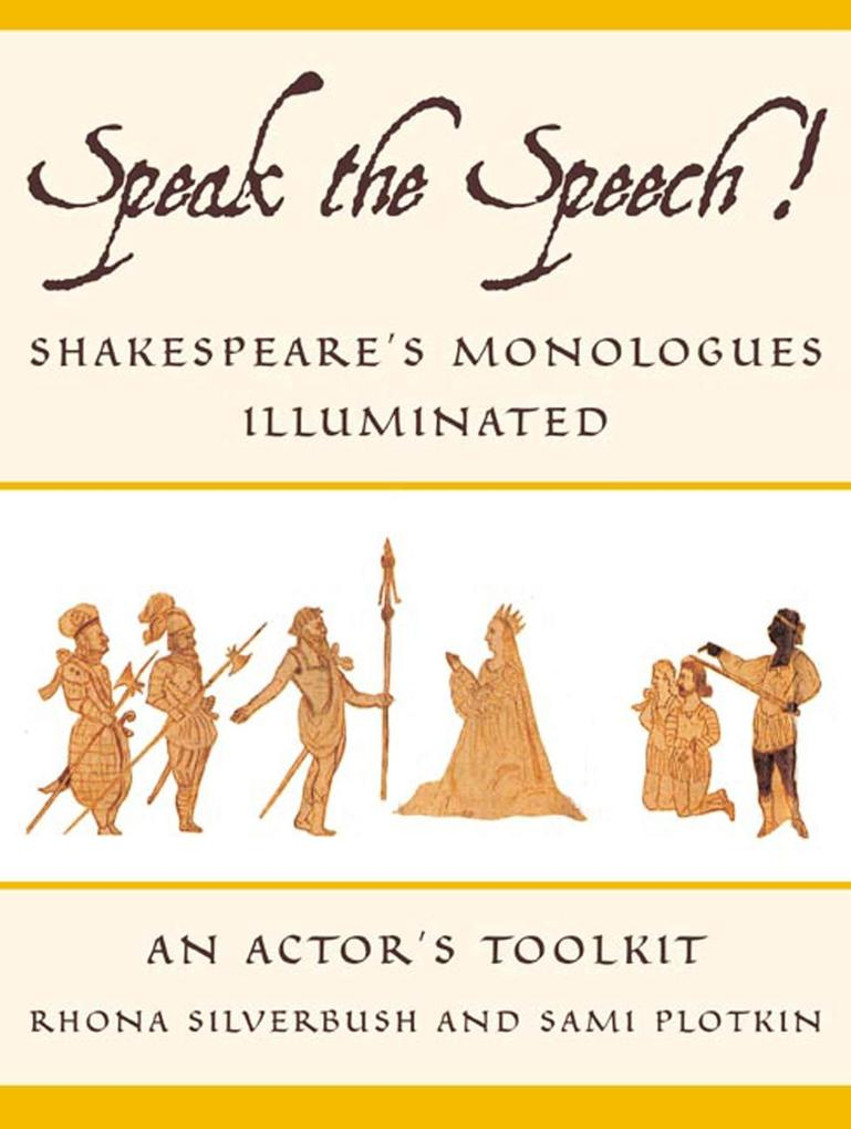 Speak the Speech!: Shakespeare's Monologues Illuminated als Taschenbuch
