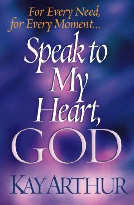Speak to My Heart, God: For Every Need, for Every Moment... als Taschenbuch