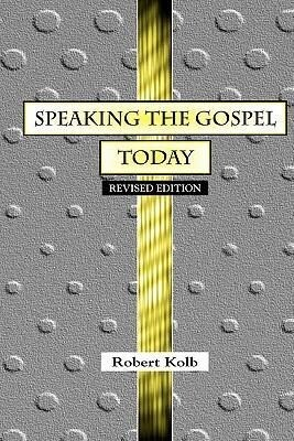 Speaking the Gospel Today: A Theology for Evangelism als Taschenbuch