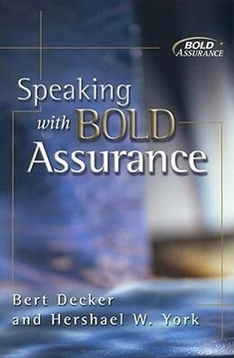 Speaking with Bold Assurance: How to Become a Persuasive Communicator als Taschenbuch