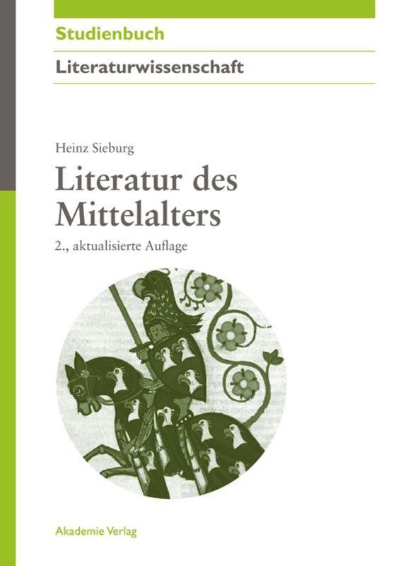 Literatur des Mittelalters als Buch (gebunden)