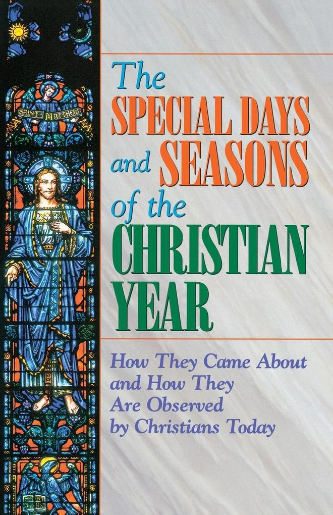 The Special Days and Seasons of the Christian Year als Taschenbuch