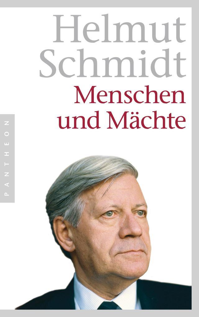 Menschen und Mächte als eBook von Helmut Schmidt