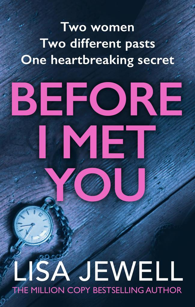 Before I Met You als eBook von Lisa Jewell