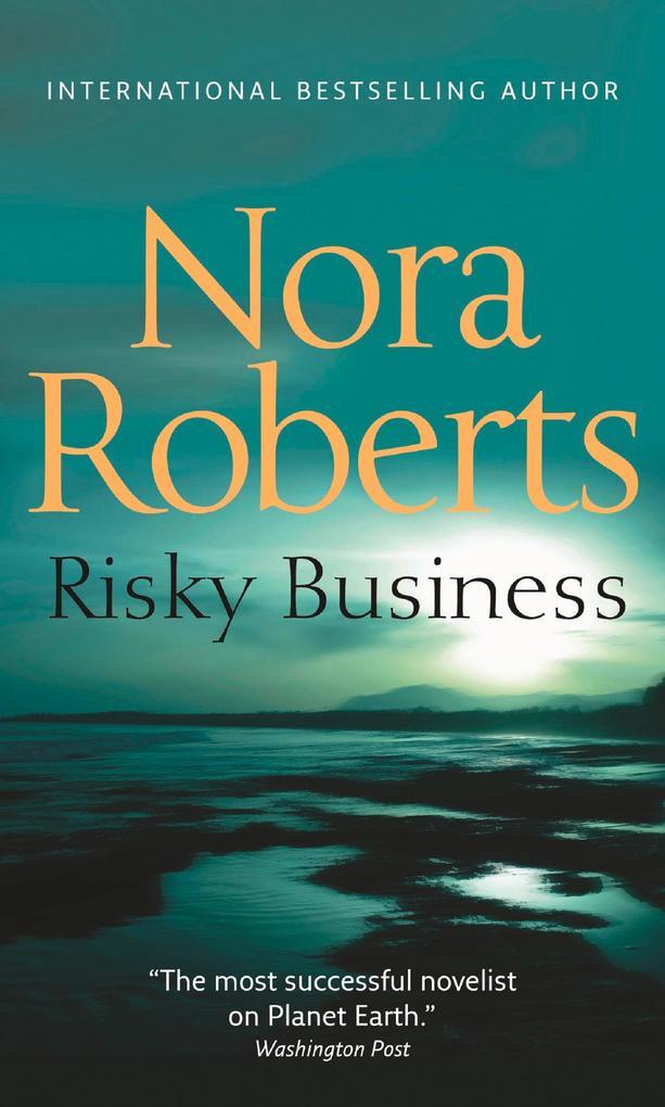 Risky Business als eBook von Nora Roberts