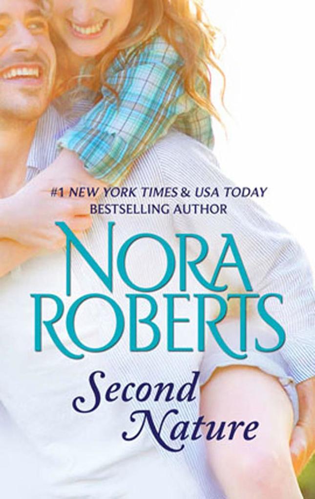 Second Nature als eBook von Nora Roberts