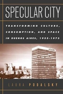 Specular City: The Transformation of Culture, Consumption als Taschenbuch