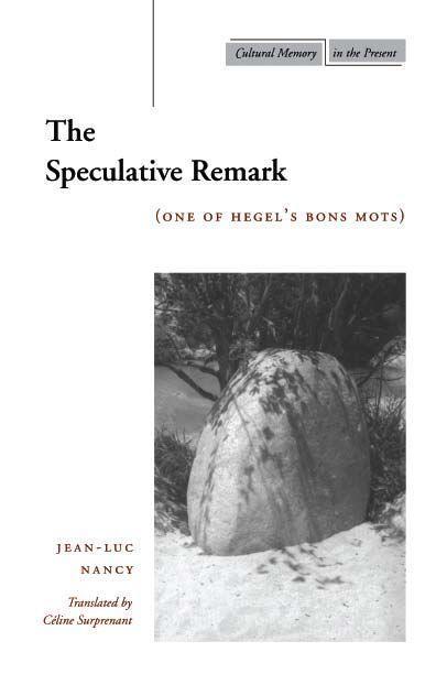 The Speculative Remark: One of Hegelas Bons Mots als Taschenbuch